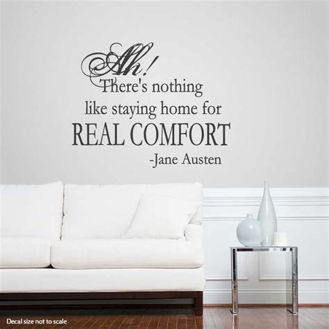 true home comfort ah there s nothing like wall art decals
