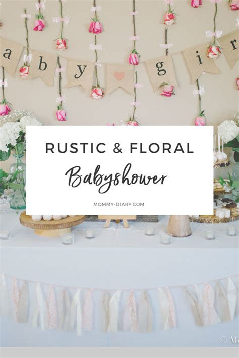 Rustic Baby Shower Theme by Rustic Floral Baby Shower For Baby Diary