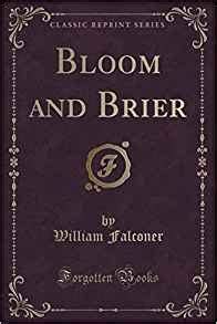 anglers and muscleheads classic reprint books bloom and brier classic reprint william falconer