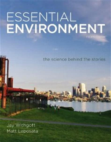 essential environment the science the stories 6th edition books test bank for essential environment the science the