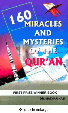 understanding the qur an themes and style 160 miracles and mysteries of the quran dr mazhar kazi