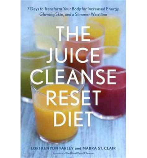 Reset Detox Diet by The Juice Cleanse Reset Diet 7 Days To Transform Your