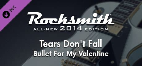 bullet for my tears don t fall rocksmith 174 2014 bullet for my tears don t