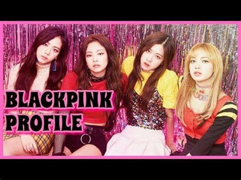 blackpink youtube blackpink members profile youtube