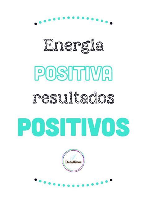 imagenes y frases de energia positiva las 25 mejores ideas sobre energia positiva frases en