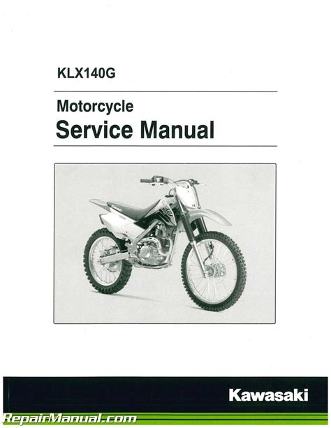 Kawasaki Motorcycle Service by 2017 Kawasaki Klx140g Motorcycle Service Manual