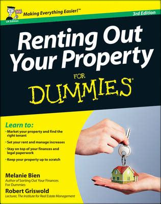 Rent Out Your by Renting Out Your Property For Dummies By Melanie Bien