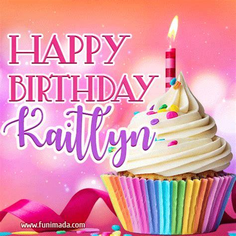 happy birthday kaitlyn lovely animated gif   funimadacom