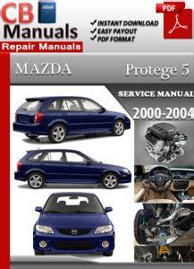 manual repair free 2000 mazda protege user handbook mazda protege 5 2000 2004 service repair manual ebooks automotive