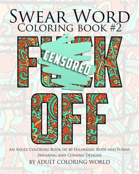 swear word coloring book 2 an coloring book of 40