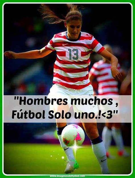 imagenes de mujeres que juegan futbol imagenes con frases bonitas de futbol para mujeres lindas