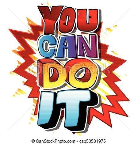 you can do it clipart you can do it vector illustrated comic book style design