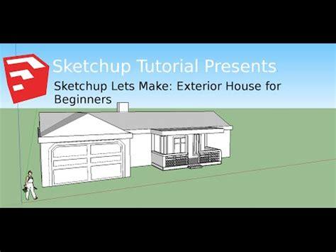 sketchup 2016 tutorial beginner google sketchup house tutorial beginner beginners house