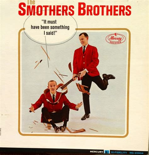 shrimp boat discogs smothers brothers it must have been something i said