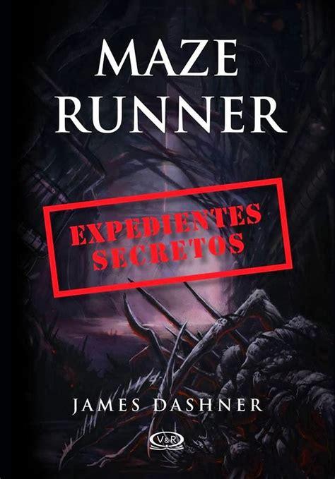libro this brutal world 161 portada de los expedientes secretos de maze runner en espa 209 ol mi mundo entre libros