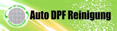 Auto Dpf by Auto Dpf Reinigung Dieselpartikelfilter Reinigen