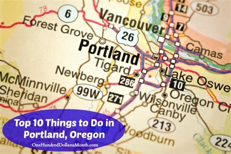 top 10 things a should be able to top 10 things to do in portland oregon one hundred dollars a month