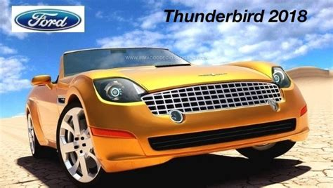 Newest Ford Thunderbird by 2018 Thunderbird Look