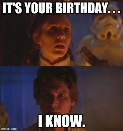 Star Wars Birthday Memes - images star wars meme birthday fangirling pinterest