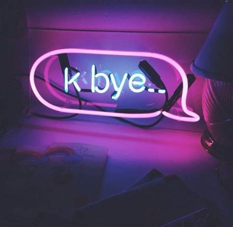 imagenes ok bye bye glow k k bye neon neon sign okay pink text