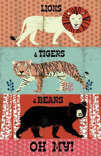 Lions Tigers Bears Oh My by Best 25 Illustration Ideas On Animal