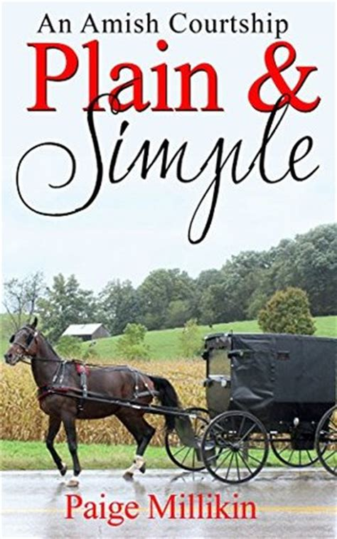 an amish courtship on mountain books plain simple an amish courtship by millikin