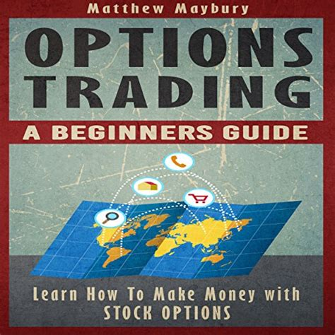 options trading crash course the 1 beginner s guide to make money with trading options in 7 days or less books options trading a beginner s guide to options trading