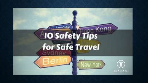 10 Safety Tips To Follow In Your Home by 10 Safety Tips For Safe Travel