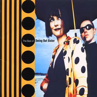 swing out sister lyrics swing out sisters now you re not here lyrics