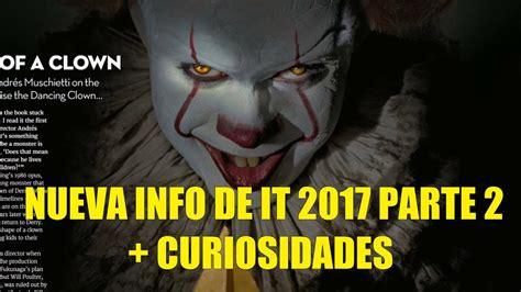 libro grandpas surprise nueva info de it o eso 2017 parte 2 curiosidades nuevo trailer cambios del libro referencias