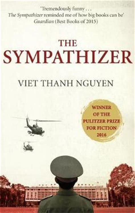 the sympathizer the sympathizer viet thanh nguyen 9781472151360