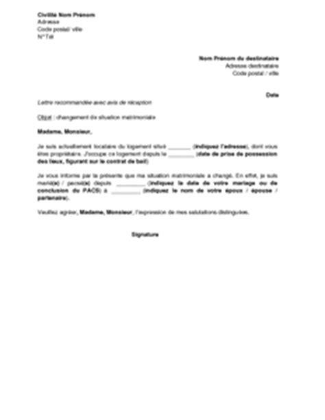 Lettre De Recommandation Bon Locataire Lettre De Notification Au Bailleur D Un Changement De Situation Matrimoniale Par Le Locataire