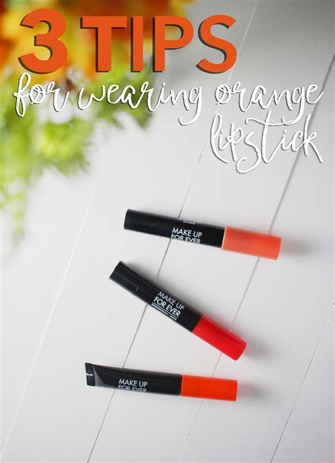 Tips For Wearing Orange by 3 Tips For Wearing Orange Lipstick Justina S Gems