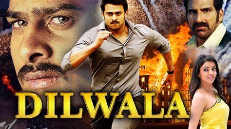 film hindi dilwala dubbed hindi movie 2015 prabhas kajal aggarwal