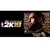 LeBron James The GOAT Graces NBA 2K19 Anniversary