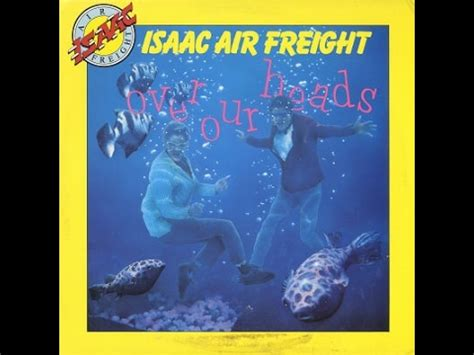 heads isaac air freight complete youtube