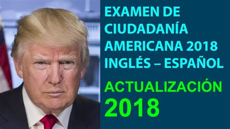 preguntas dela ciudadania americana 2017 examen de ciudadan 205 a americana 2018 las 100 preguntas y
