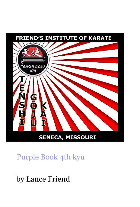 the color purple book blurb purple book 4th kyu by lance friend sports adventure