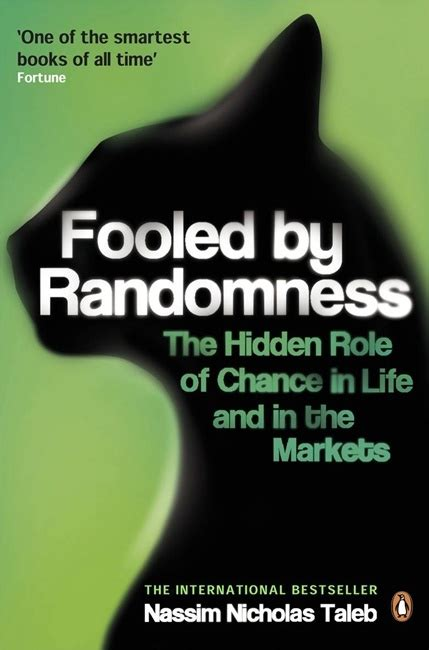 how i fooled or did i books fooled by randomness the of chance in