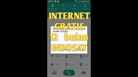 gratisan indosat work 2018 trik internet gratis indosat terbaru setahun penuh 1gb