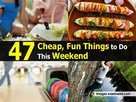 47 cheap things to do this weekend