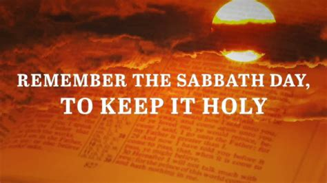 which day is remember the sabbath day to keep it holy thetrumpet