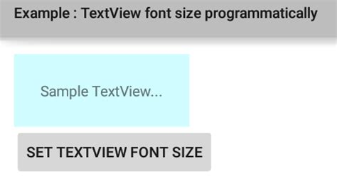 android layout xml text size how to set textview font size programmatically in android