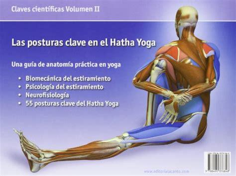 libro las posturas clave en las posturas clave en el hatha yoga peso es
