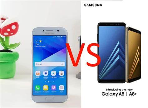 Samsung A5 Vs A8 Galaxy A8 Vs Galaxy A5 2017 Est Ce Que 231 A Vaut Le Coup