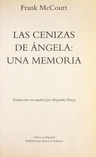 libro las cenizas de angel las cenizas de angela 1999 edition open library
