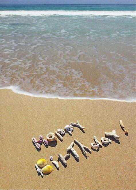Beach Themed Birthday Ecards | beach birthday lovely pinterest birthdays beach