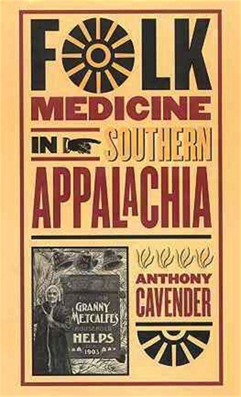 folk medicine in southern appalachia books to be read