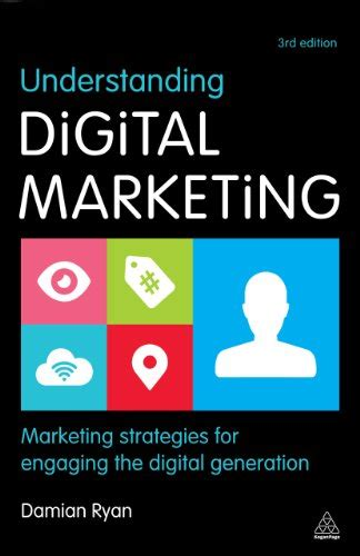 digital branding a complete step by step guide to strategy tactics tools and measurement books understanding digital marketing marketing strategies for