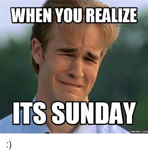 Its Sunday Meme - funny sunday memes of 2017 on sizzle sundays